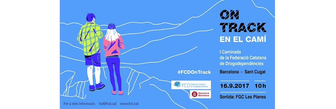 On Track, I Caminata de la Federació Catalana de Drogodependències