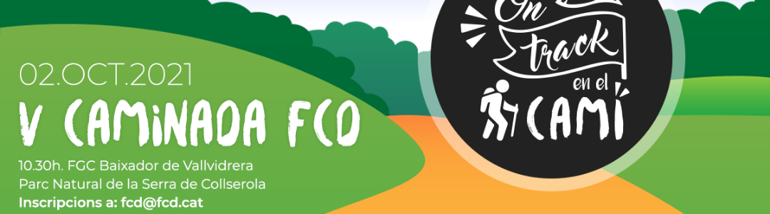 """Torna """"On track"""", la Caminada de la FCD"""